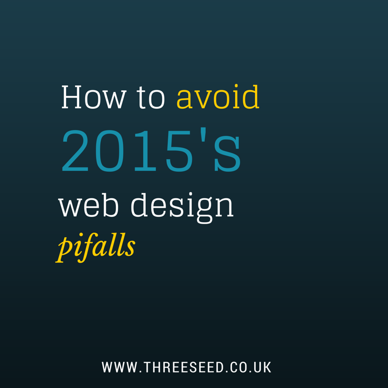 2015′s Web Design Pitfalls